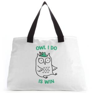 Owl I Do Is Win Tote Bag