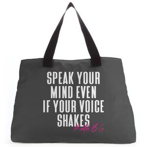 Speak Your Mind Even If Your Voice Shakes Tote Bag