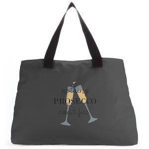 Nothing Prosecco Can't Fix Tote Bag