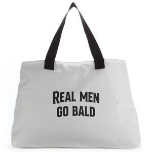 Real Men Go Bald Tote Bag