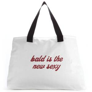 Bald Is The New Sexy Tote Bag