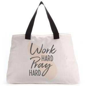 Work Hard Pray Hard Tote Bag