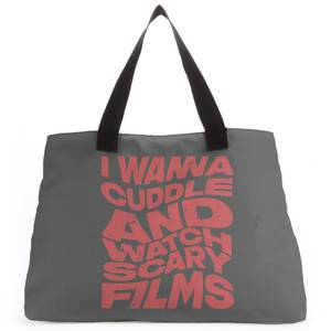 I Wanna Cuddle And Watch Scary Movies Tote Bag