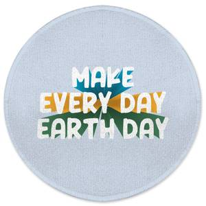 Make Every Day Earth Day Round Bath Mat