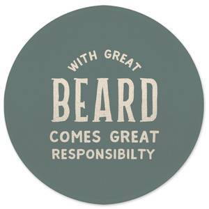 With Great Beard Comes Great Responsibility Round Bath Mat