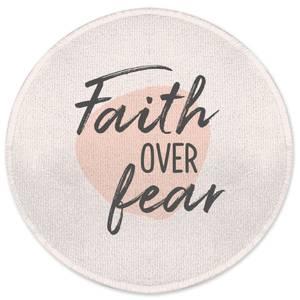 Faith Over Fear Round Bath Mat