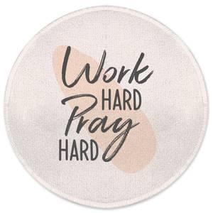 Work Hard Pray Hard Round Bath Mat