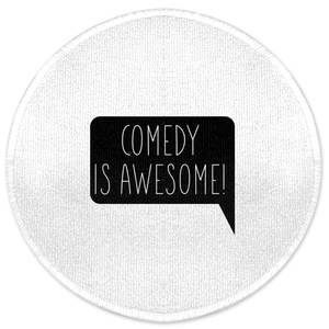 Comedy Is Awesome Round Bath Mat