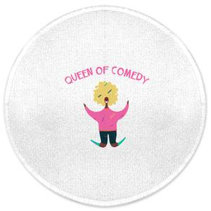 Queen Of Comedy Round Bath Mat