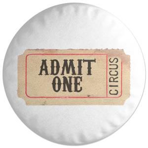 Circus Ticket Round Cushion