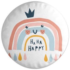Ha Ha Happy Round Cushion