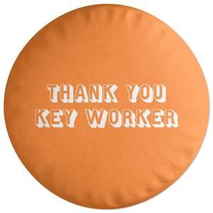 Thank You Key Worker Round Cushion