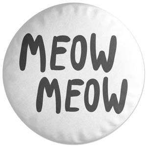 Meow Meow Round Cushion