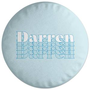 Darren Round Cushion