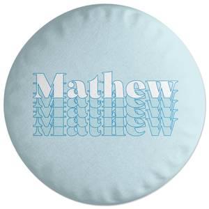 Mathew Round Cushion