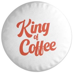 King Of Coffee Round Cushion
