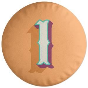 1 Round Cushion