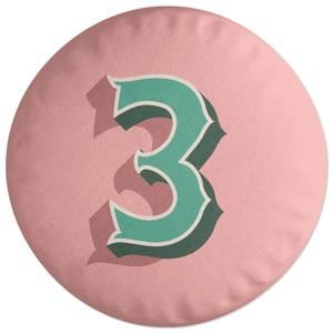 3 Round Cushion