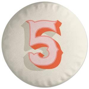 5 Round Cushion