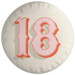 18 Round Cushion