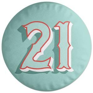 21 Round Cushion
