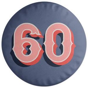 60 Round Cushion