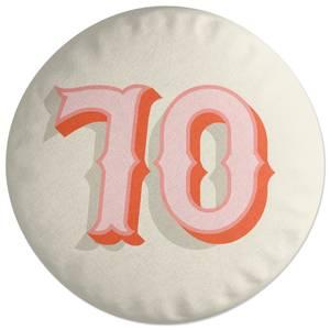70 Round Cushion