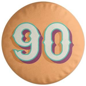 90 Round Cushion