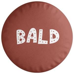 Bald Round Cushion