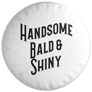 Handsome, Bald And Shiny Round Cushion