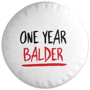 One Year Balder Round Cushion