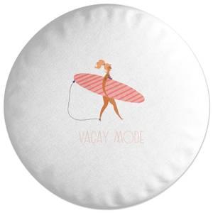 Vacay Mode Round Cushion