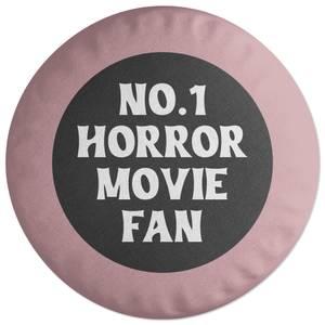 No.1 Horror Movie Fan Round Cushion