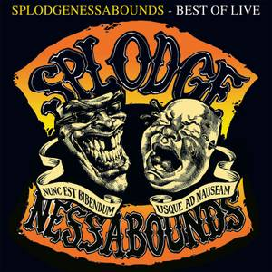 Splodgenessabounds - Best Of Live LP