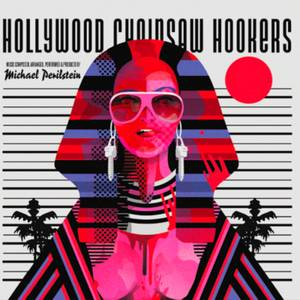 Death Waltz Recording Co. - Hollywood Chainsaw Hookers 180g LP