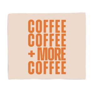 Coffee Coffee And More Coffee Fleece Blanket