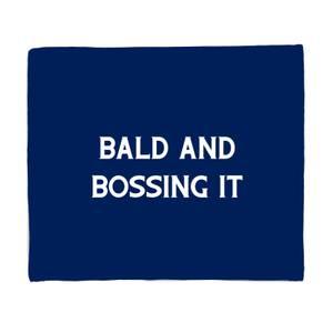 Bald And Bossing It Fleece Blanket