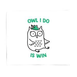 Owl I Do Is Win Fleece Blanket