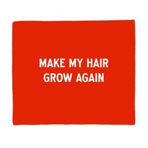 Make My Hair Grow Again Fleece Blanket