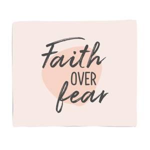 Faith Over Fear Fleece Blanket