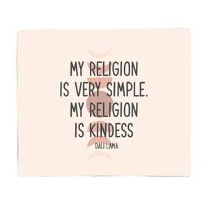 My Religion Is Very Simple Fleece Blanket