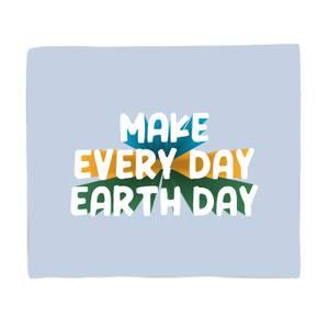 Make Every Day Earth Day Fleece Blanket