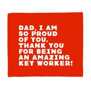Dad, I Am So Proud Of You. Fleece Blanket