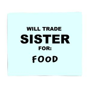 Will Trade Sister For Food Bed Throw