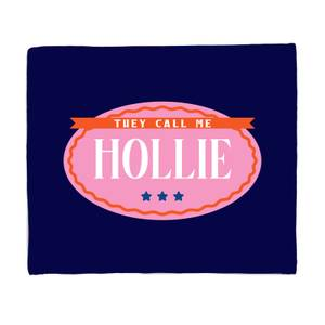 They Call Me Hollie Bed Throw