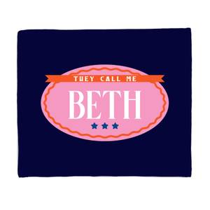 They Call Me Beth Bed Throw