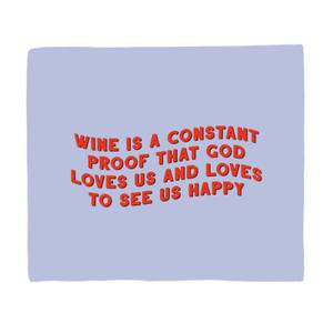 Wine Is A Constant Proof That God Loves Us Bed Throw