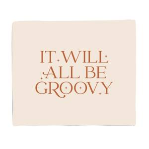 It Will All Be Groovy Bed Throw