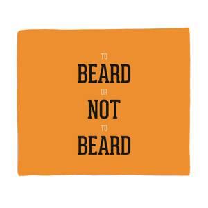 To Beard Or Not To Beard Bed Throw