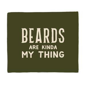 Beards Are Kinda My Thing Bed Throw
